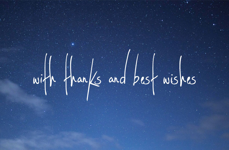 "Starry sky with the words ""thanks and best wishes"" overlaid on it"